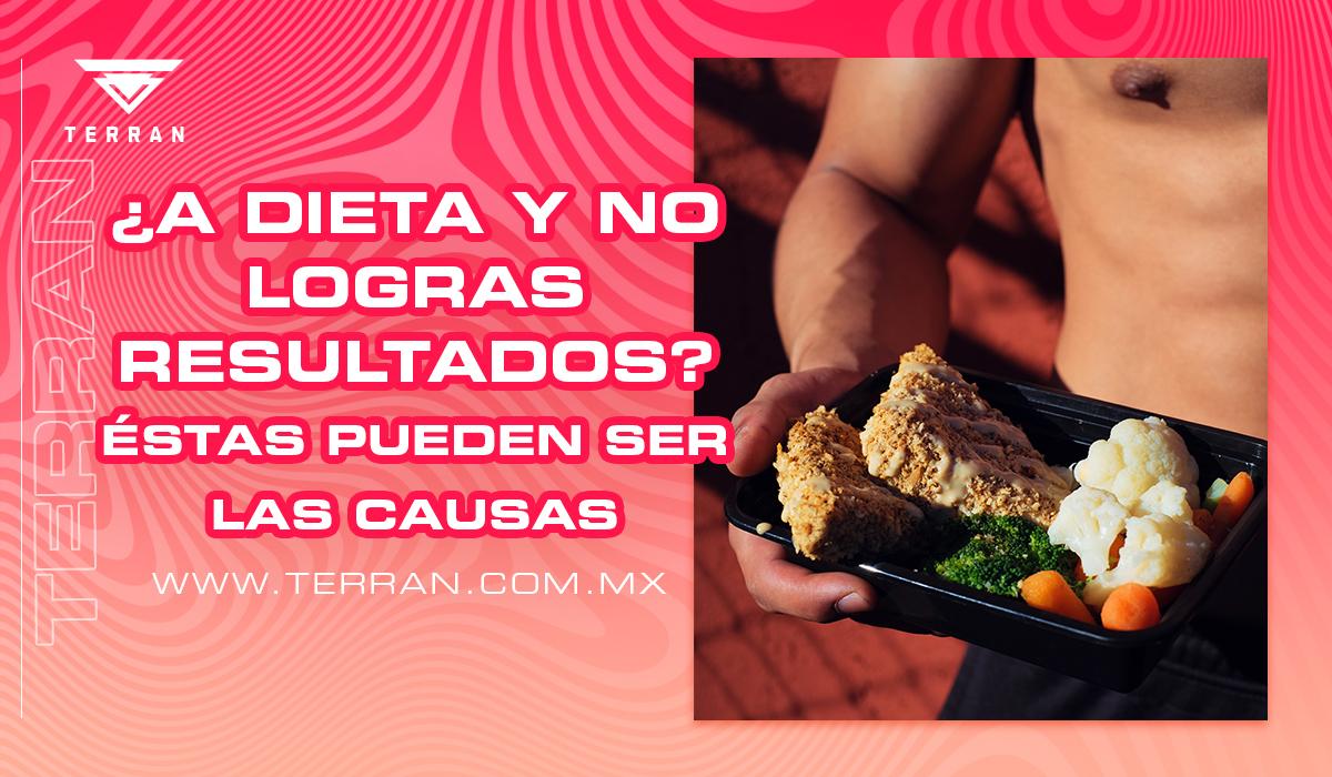 ¿A dieta y no logras resultados?