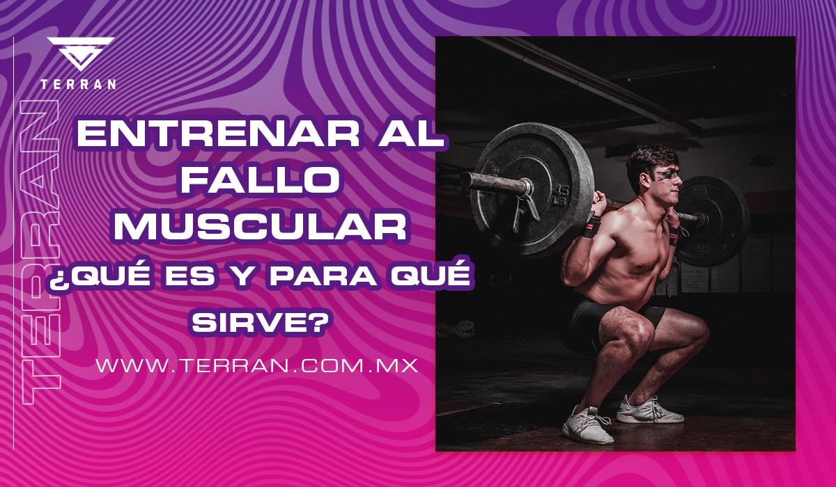 Entrenar Al Fallo Muscular ¿Qué Es Y Para Que Sirve?